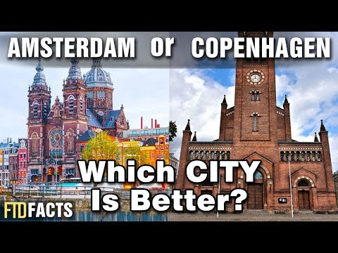 AMSTERDAM or COPENHAGEN - Which City is Better?