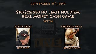$10/$25/$50 No Limit Hold'em with Justin and Veronica (9/21/2019)