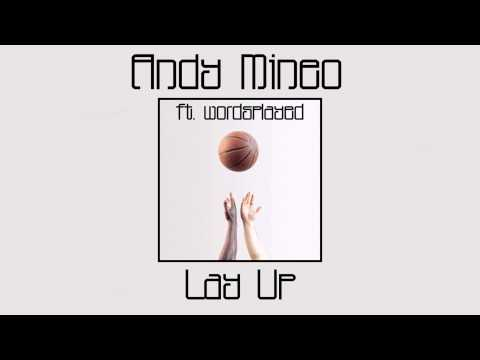 Andy Mineo - Lay Up (ft. wordsplayed) (Audio)