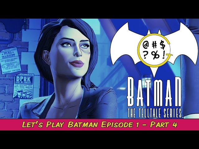 Batman: The Telltale Series - Episode 1 Part 4 | Grawlix Plays