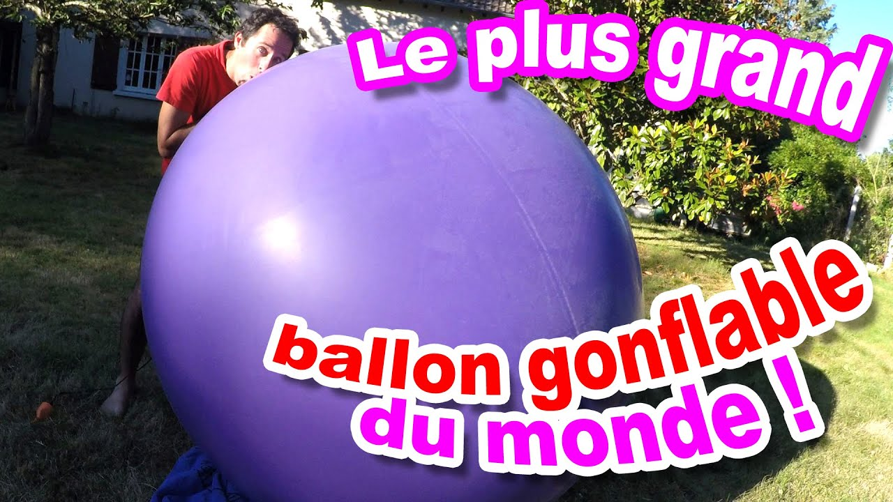 surprise cachee dans le plus gros ballon gonflable du monde youtube. Black Bedroom Furniture Sets. Home Design Ideas