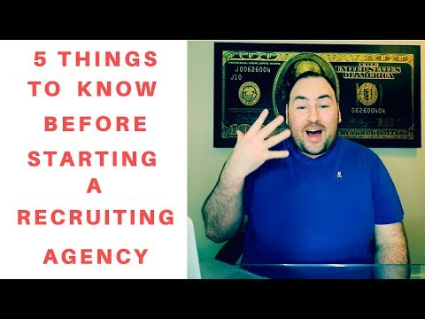 5 Things You Need to Know Before Starting a Recruiting Agency