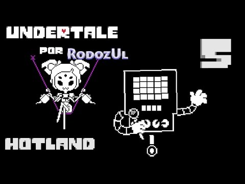 Undertale Español 5 - HOTLAND - RodozUl - Ruta Neutral