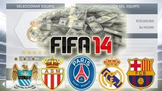 FIFA 14 Los EQUIPOS mas RICOS para Modo Carrera (Career Mode Richest Teams)