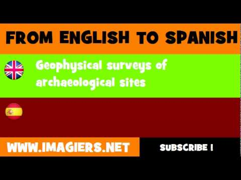 FROM ENGLISH TO SPANISH = Geophysical surveys of archaeological sites