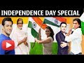 "Bollywood Celebrates ""72nd Independence Day"" 