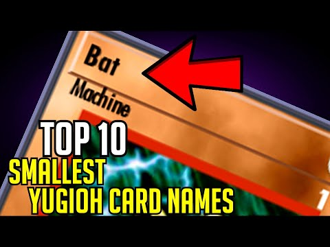 TOP 10: Smallest Yugioh Card Names!
