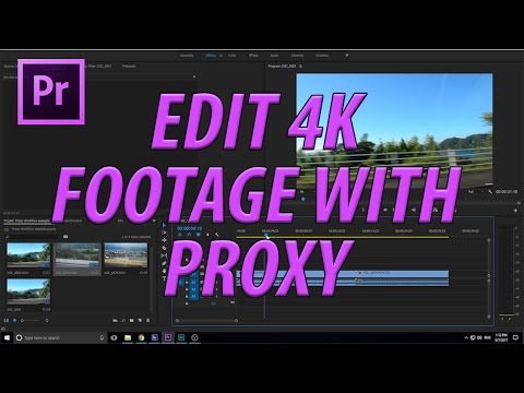 How to Proxy Edit in Premiere Pro CC (2017)