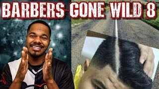 BARBERS GONE WILD REACTION 8