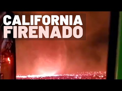 California 'Firenado' Freaks out Social Media After Video Goes Viral