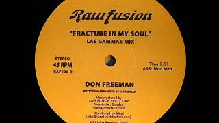 Don Freeman: Fracture In My Soul (Les Gammas Mix)