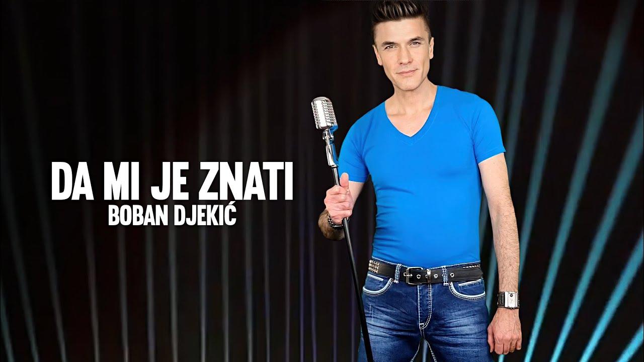DOWNLOAD: Boban Djekic – Da mi je znati (Official Video 2021) Mp4 song