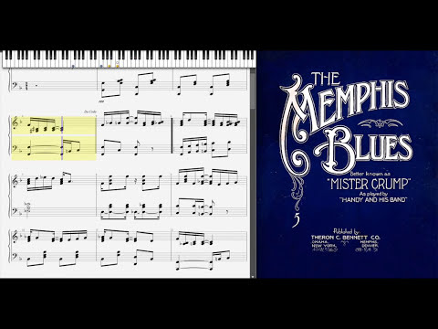 The Memphis Blues by William Christopher Handy (1912, Blues piano)