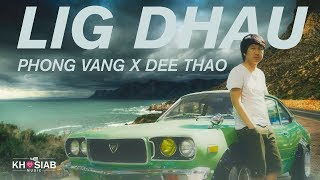 'Lig Dhau' - Phong Vang x Dee Thao (Official Audio)