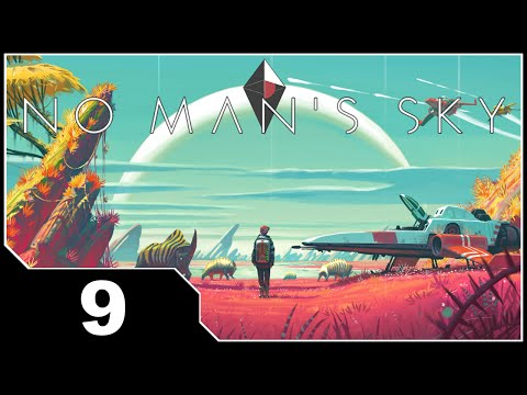 No Man's Sky - EP9 Unknown Anomaly of Awesome