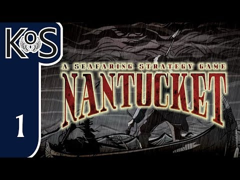 Nantucket Ep 1: FINDING OUR SEA LEGS - First Look - Let's Play, Gameplay