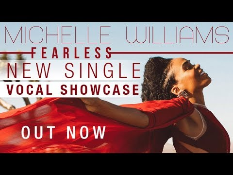 Michelle Williams' FEARLESS New Single + Vocals Mp3