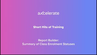 Report Builder - Report a summary of Class enrolment statuses