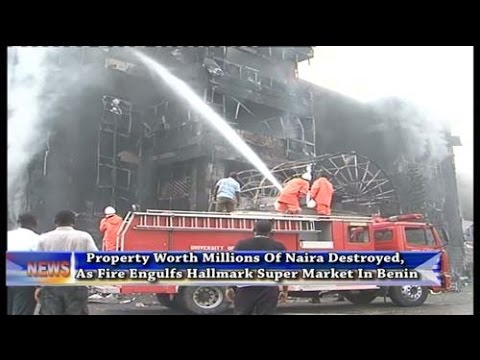Property Worth Millions Of Naira Destroyed, As Fire Engulfs Hallmark Super Market In Benin