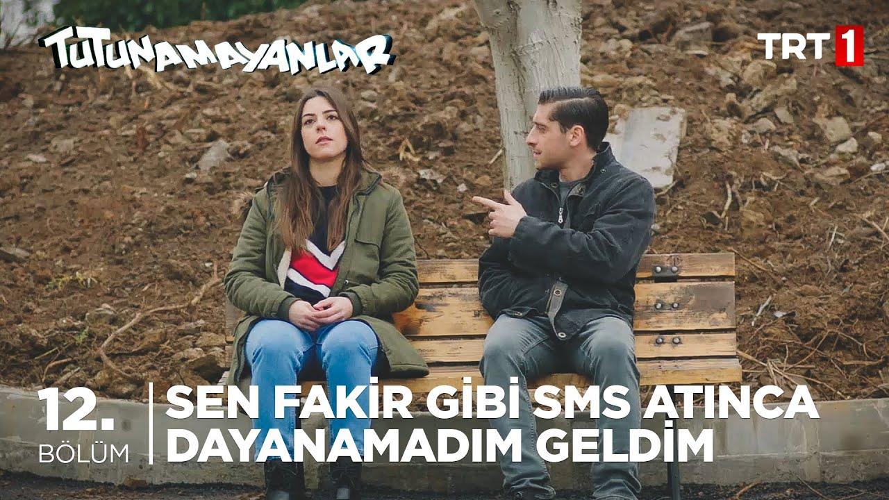 🤳 Fakir Gibi SMS Atınca Dayanamadım - Tutunamayanlar 12. Bölüm