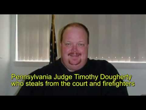 Corrupt Judges, Lawyers & Criminologists. Wall of Shame. Pennsylvania judge Timothy Dougherty