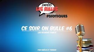 Indées Les Bulles : Ce soir on bulle #6