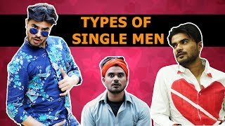 Types of Single Guys | VALENTINE SPECIAL | MAYANK MISHRA