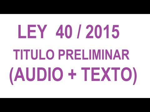 ley-40/2015(-🔊-+-texto)-'titulo-preliminar'-(8/8)