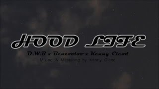Gambar cover O.W.B - Hood Life ft. Benzooloo & Kenny Cleod