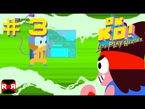 OK K.O.! Let's Play Heroes - PS4 / XBox One / Steam - Day 3 Walkthrough Gameplay