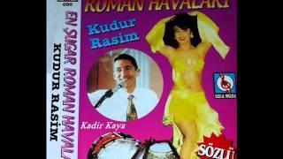 Kudur Rasim - Roman Gayda