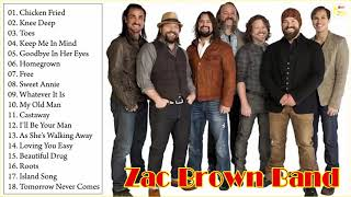 Zac Brown Band greatest hits 2018 - Best of  Zac Brown Band