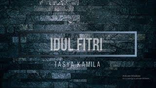 Idul Fitri Tasya Kamila