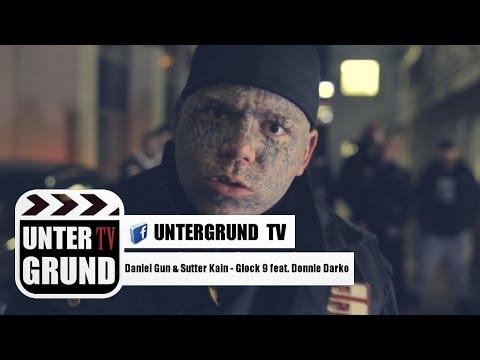 Daniel Gun & Sutter Kain - Glock 9 feat. Donnie Darko (OFFICIAL HD VIDEOPREMIERE)