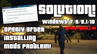 OPEN IV PROBLEM AFTER INSTALLING MODS! ( GTA5 DON'T RESPOND )