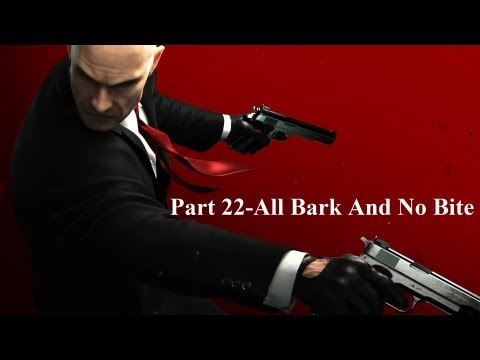 Hitman Absolution Part 22-All Bark And No Bite