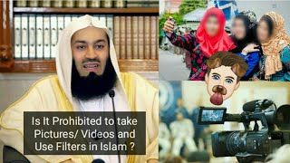 rulings of taking pictures using filters in islam mufti menk 2018