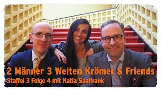 """""""Zwei Männer 3 Welten"""" – Krömer & Friends mit Katia Saalfrank"""
