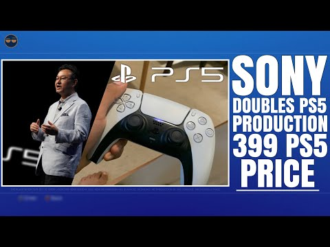 PLAYSTATION 5 ( PS5 ) - PS5 PRICE 399 IS BACK / SONY DOUBLES PS5 PRODUCTION! /  REAL LIFE ( NO ...