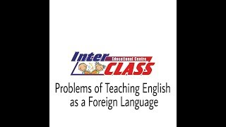 Problems Of Teaching English new
