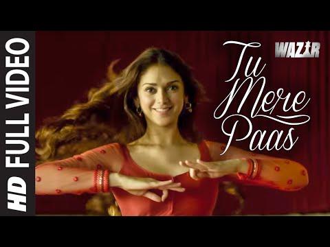 'TU MERE PAAS' Video Song   WAZIR Movie Song   Amitabh Bachchan, Farhan Akhtar, Aditi Rao Hydari