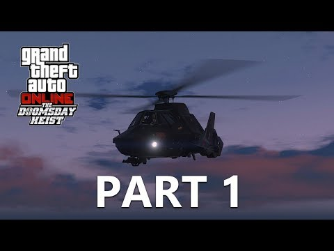 GTA Online: The Doomsday Heist (Act I) - Part 1 - The Prep Work Begins