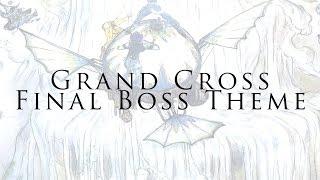 FF9 - Grand Cross, Final Battle Theme (Folk,Orchestral,Cinematic Remix) by Exsanquis