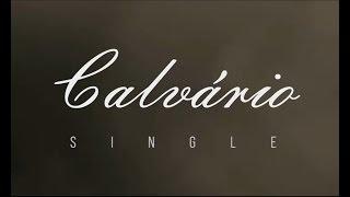 Coral Kades - Calvário (New Single)