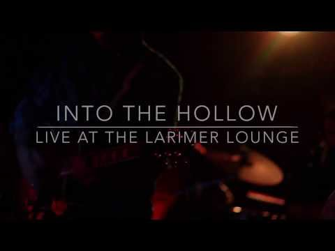Into The Hollow | Live at Larimer Lounge