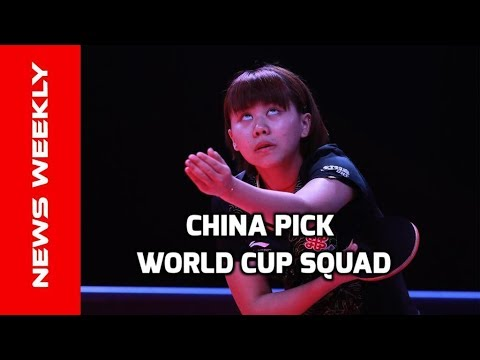 China Picks 2018 World Team Cup Squad | TT News Weekly