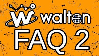 WaltonChain FAQ 2 - What's the Coin For? What's VoIT? Why the Roadmap Delay?