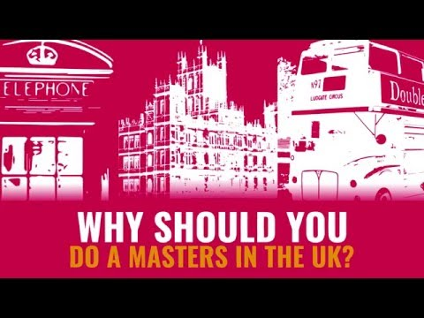 Why should you do a masters in the UK?