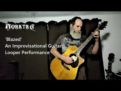 'Blazed' An Improvisational Guitar Looper Performance