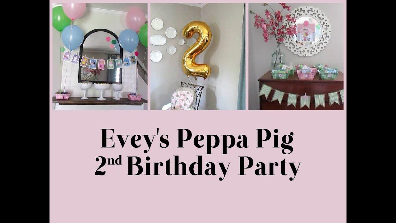 Eveys Peppa Pig 2nd Birthday Party